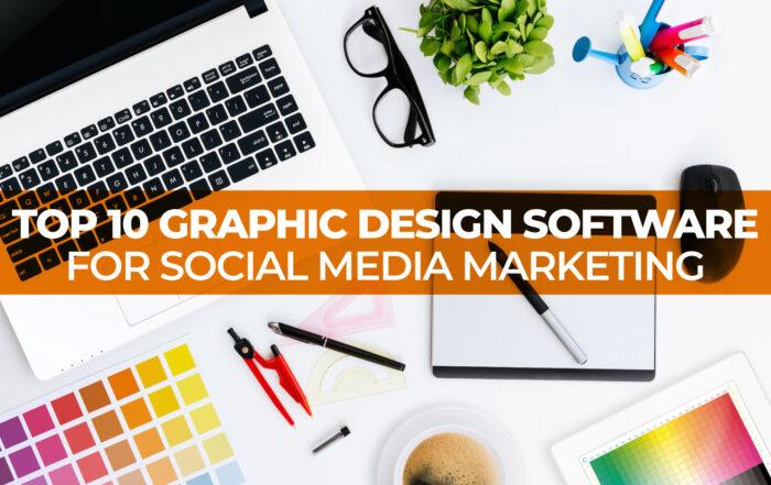 Top 10 Graphic Design Software for Social Media Marketing Header