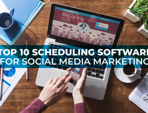 Top 10 Scheduling Software for Social Media Marketing