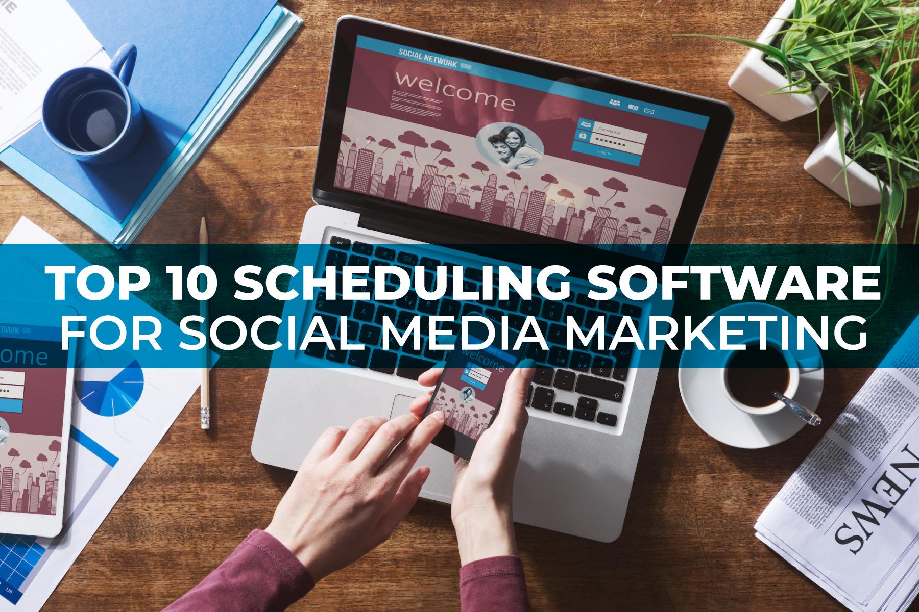 Top 10 Scheduling Software for Social Media Marketing Header